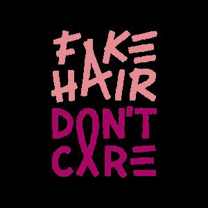 Fake hair dont care